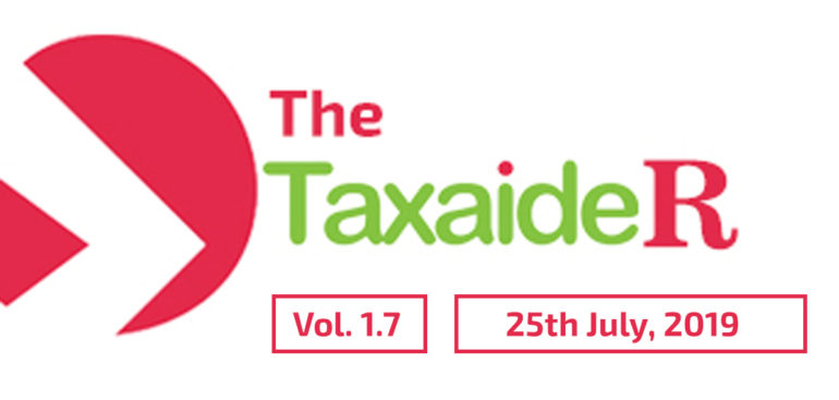 THE TAXAIDER NEWSLETTER VOL 1.7 (JULY 2019)