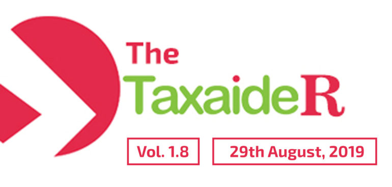 THE TAXAIDER NEWSLETTER VOL 1.8 (AUGUST 2019)